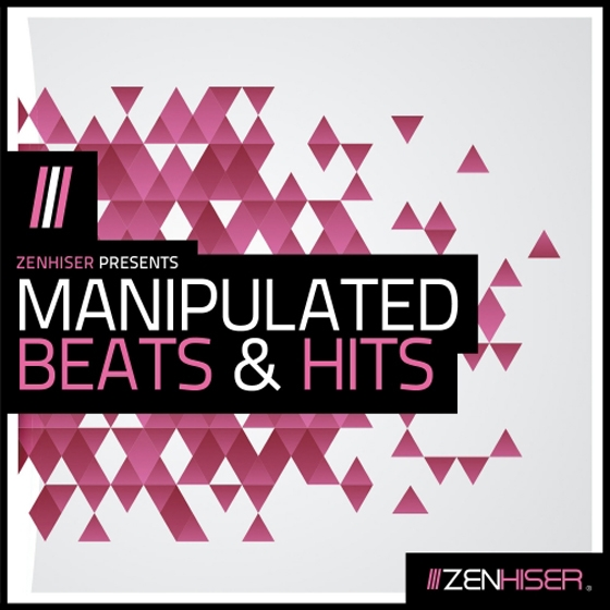 Zenhiser Manipulated Beats and Hits WAV-AUDIOSTRiKE